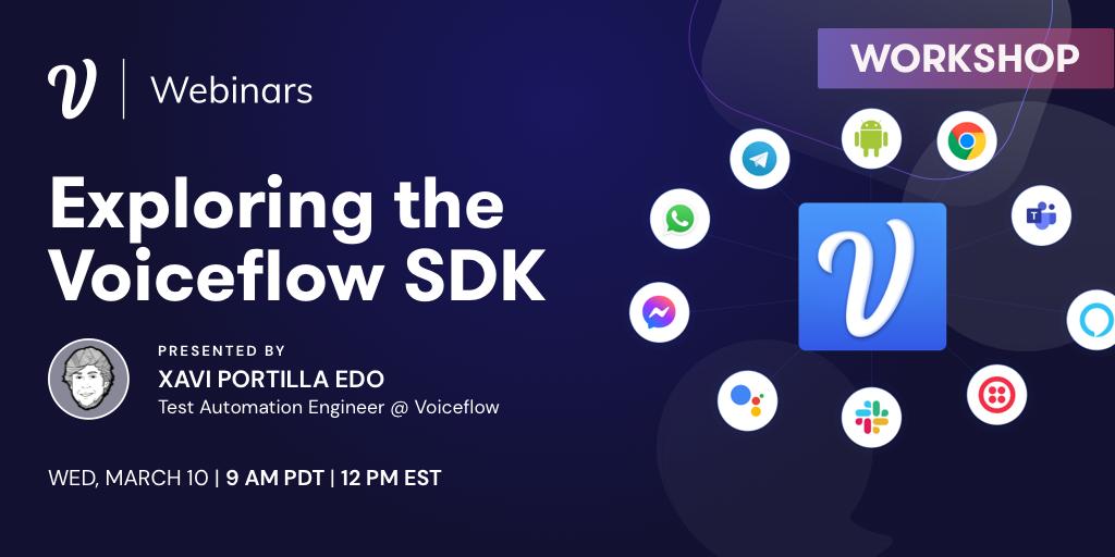 Exploring the Voiceflow SDK