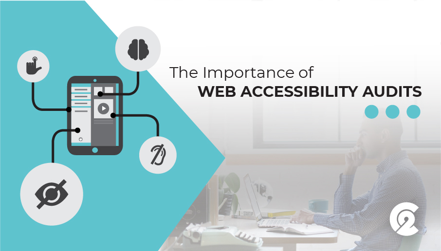 The Importance of Web Accessibility Audits