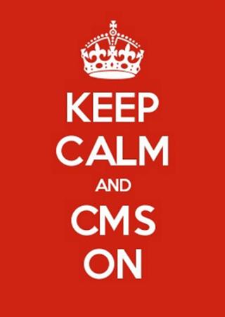 Keep Calm And CMS On