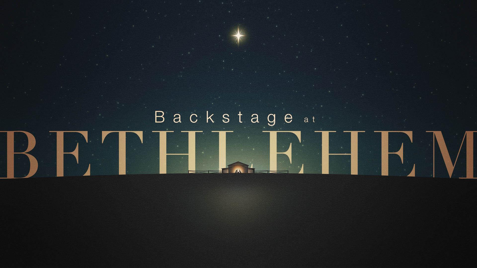 Backstage at Bethleham