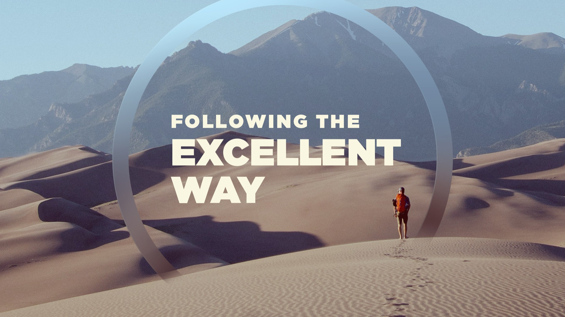 Following The Excellent Way