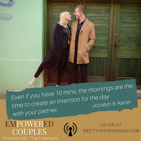 3 Morning Habits With Your Partner To Have a Powerful Day: The Freemans