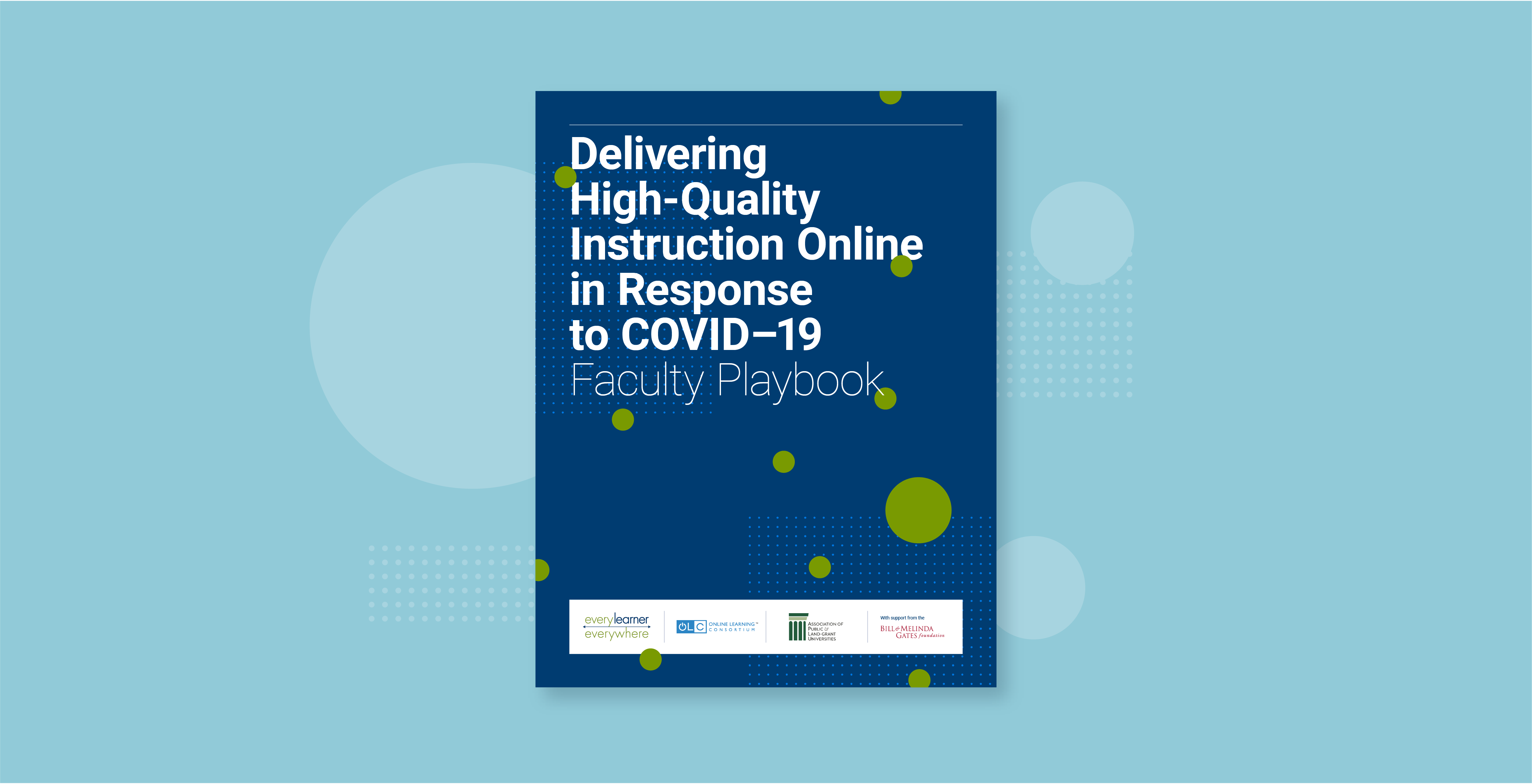 Delivering High-Quality Instruction Online in Response to COVID-19 Faculty Playbook