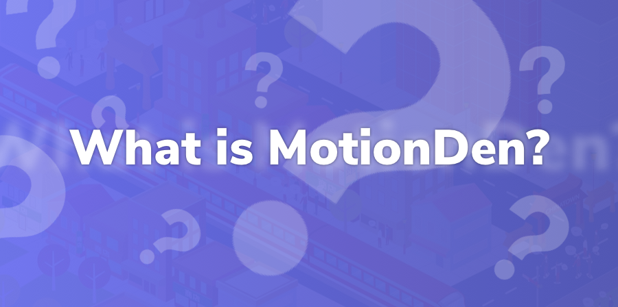 what is motionden?