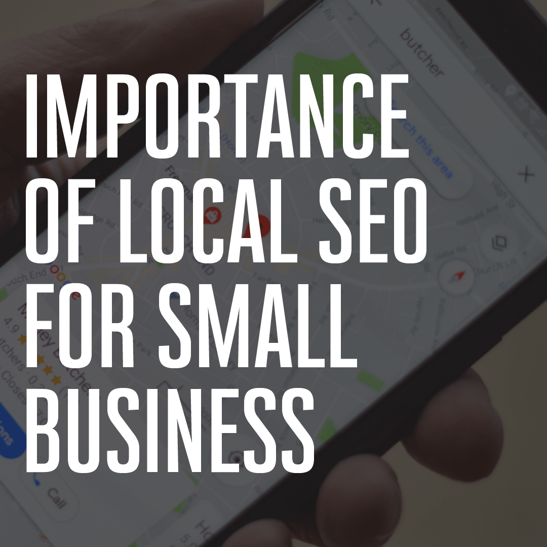 Importance of Local SEO in 2021 for Tradies & Small Businesses