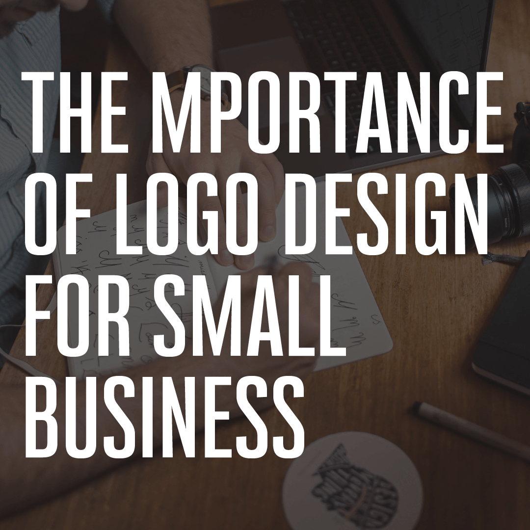 The importance of logo design for small business