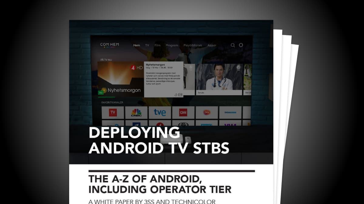 Deploying Android TV STBs