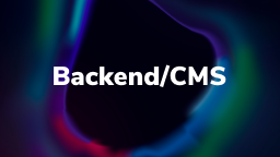 Backend/CMS