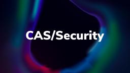 CAS/Security