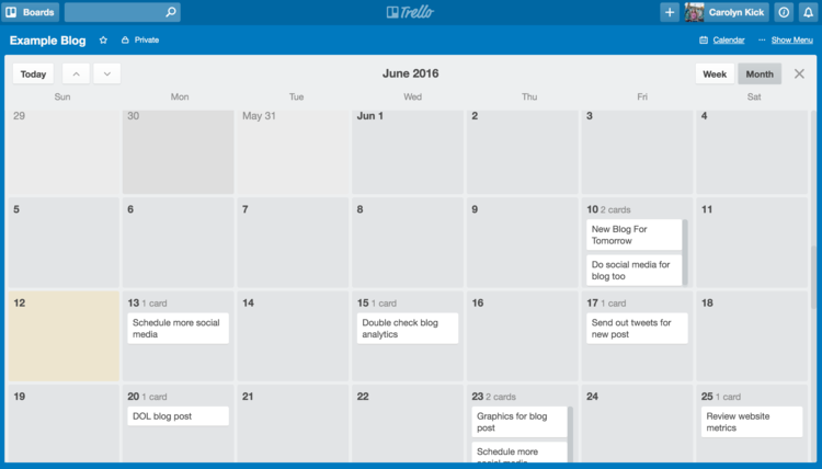 Trello's calendar tool makes it easy to schedule all your blog to-dos in one place.