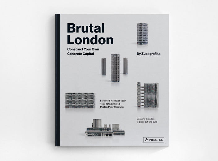 Brutal London: Construct Your Own Concrete Capital book