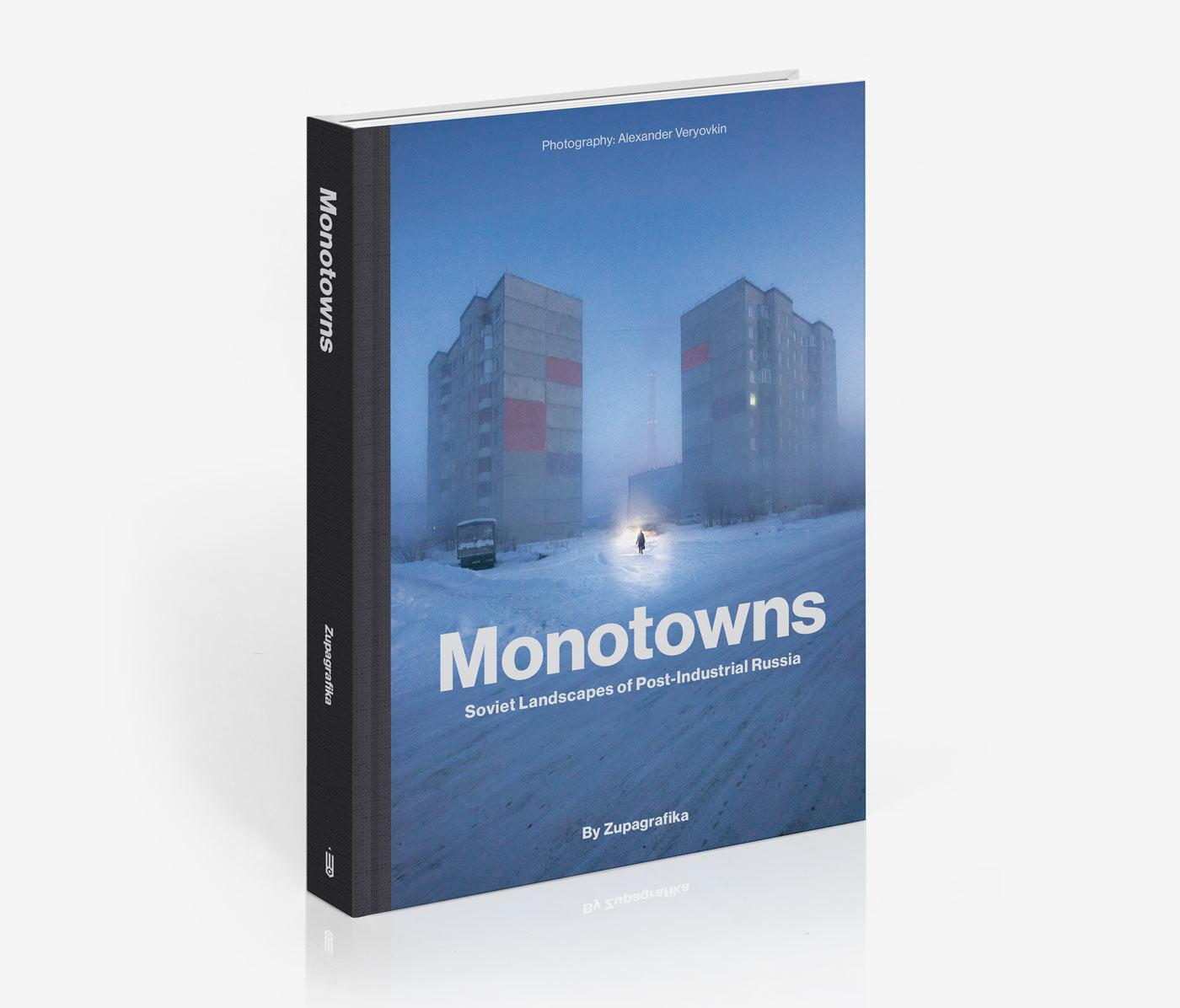 Monotowns book by Zupagrafika and Alexander Veryovkin