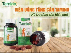 2.Thuốc tăng cân Tamino - Sản phẩm tăng cân hiệu quả an toàn
