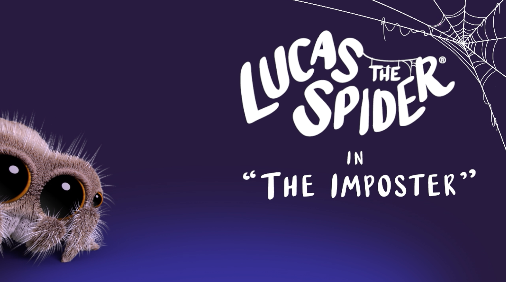 Lucas the Spider - The Imposter