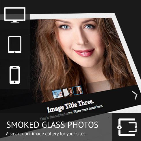 Smoked Glass Photo Gallery