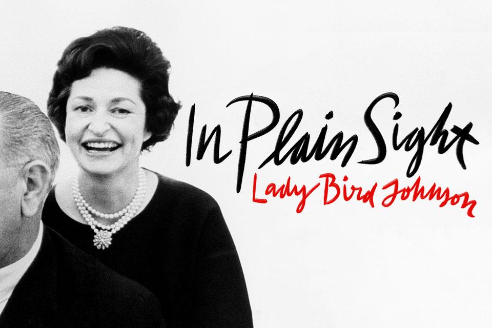 In Plain Sight: Lady Bird Johnson Podcast - ABC Audio