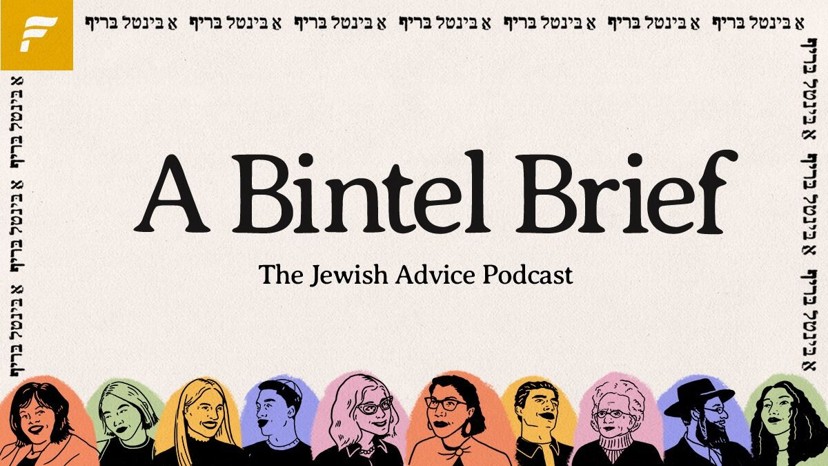 A Bintel Brief Podcast – The Forward