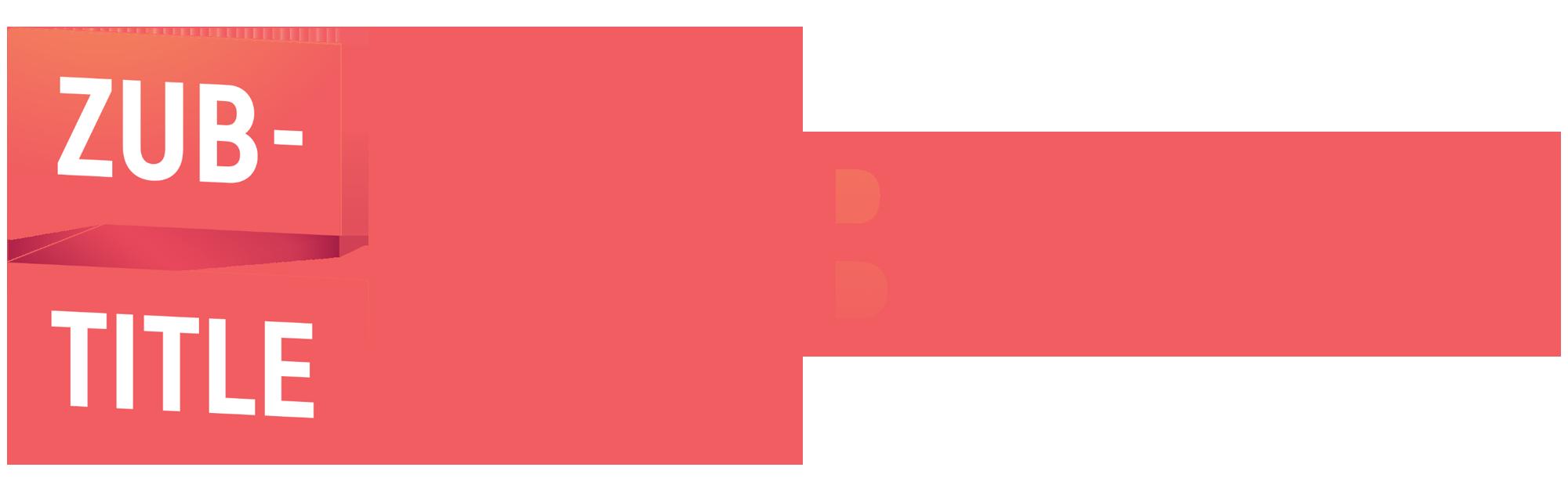 Zub-Title
