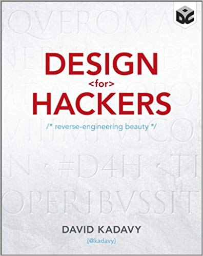 Design for Hackers: Reverse Engineering Beauty