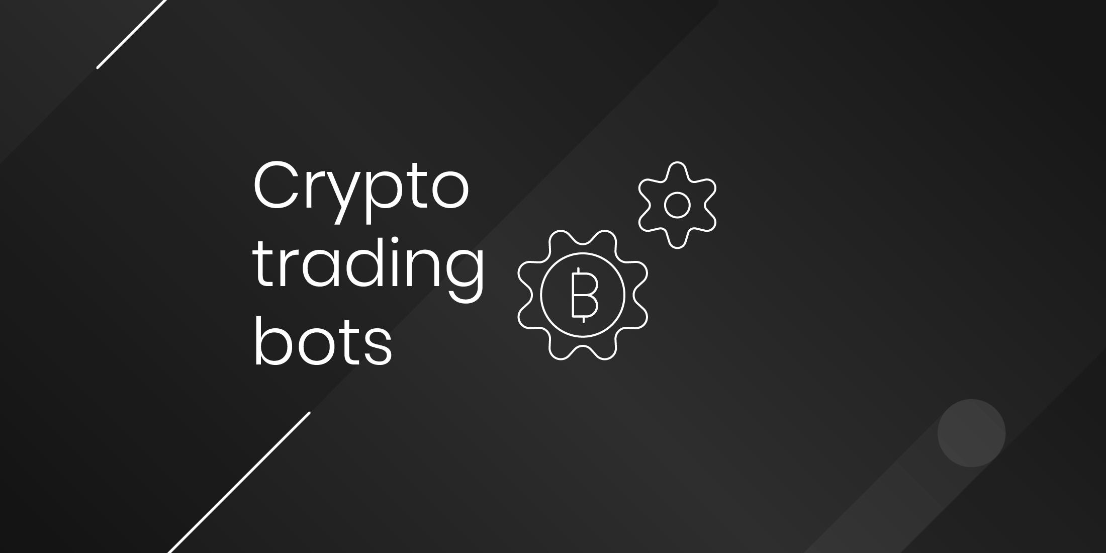 Bitspark's Blog   Best Crypto Trading Bots