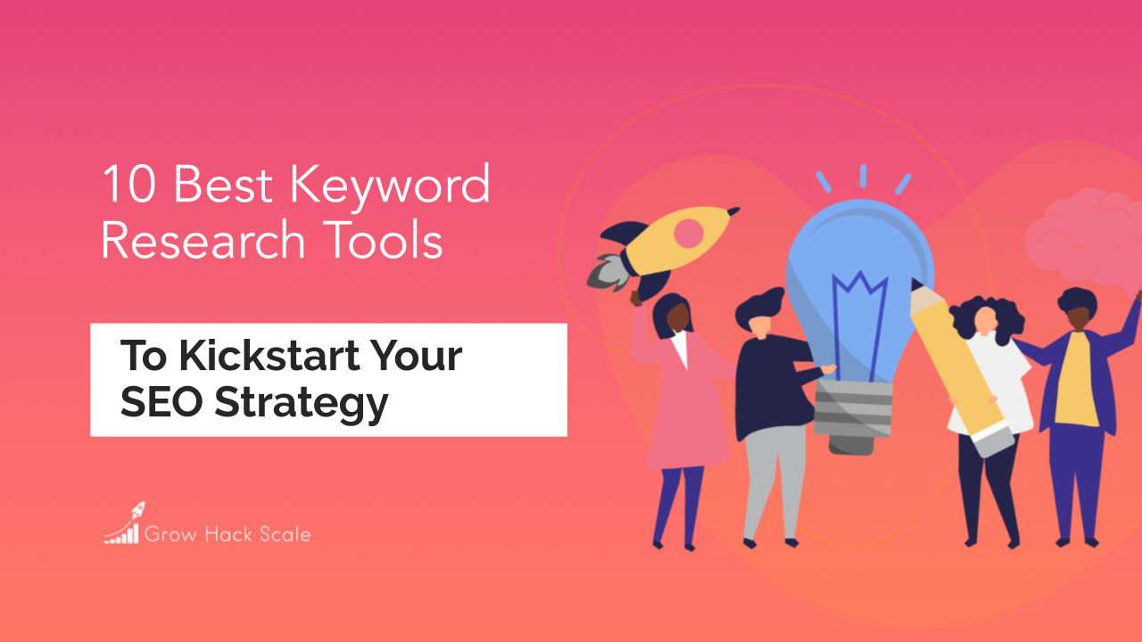 10 Best Free Keyword Research Tools to Kickstart Your SEO Strategy