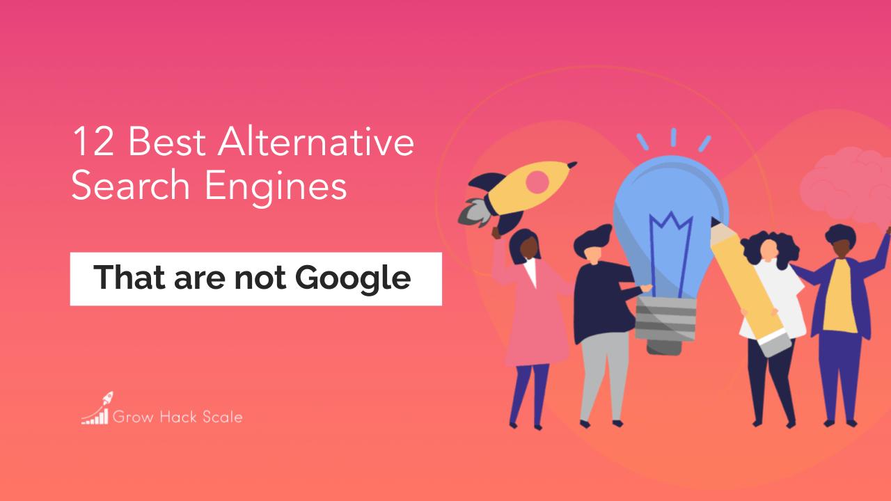 12 Best Alternative Search Engines That Aren't Google