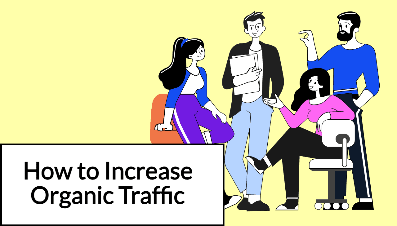 How to Increase Organic Traffic: 3 Evergreen SEO Strategies for Marketers