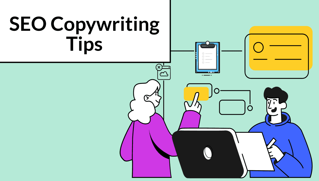 SEO Copywriting Tips For Better Content And Rankings