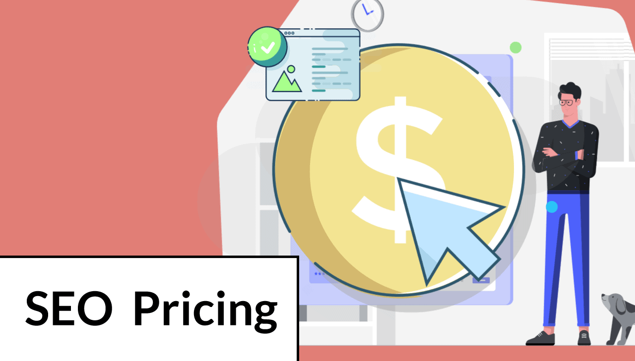 SEO Pricing In 2021: How Much Does SEO Cost?