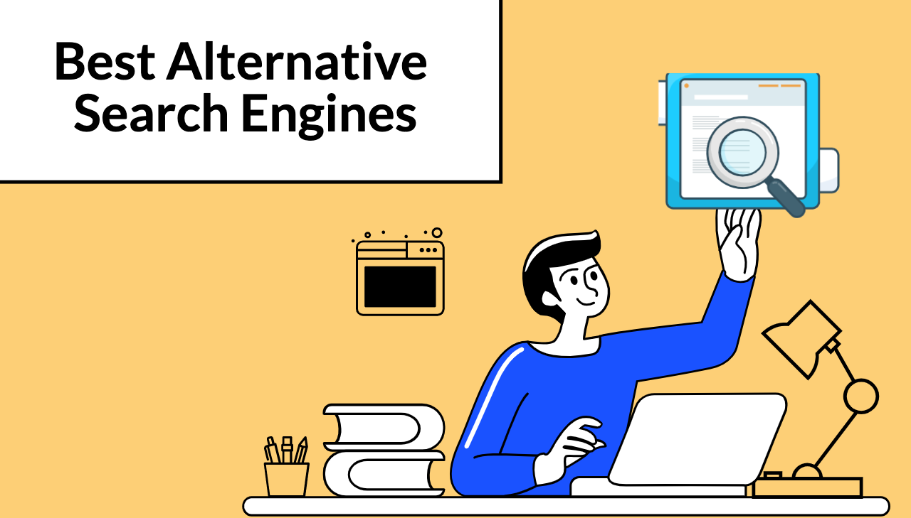 Google Alternatives: 12 Alternative Search Engines To Use In 2021