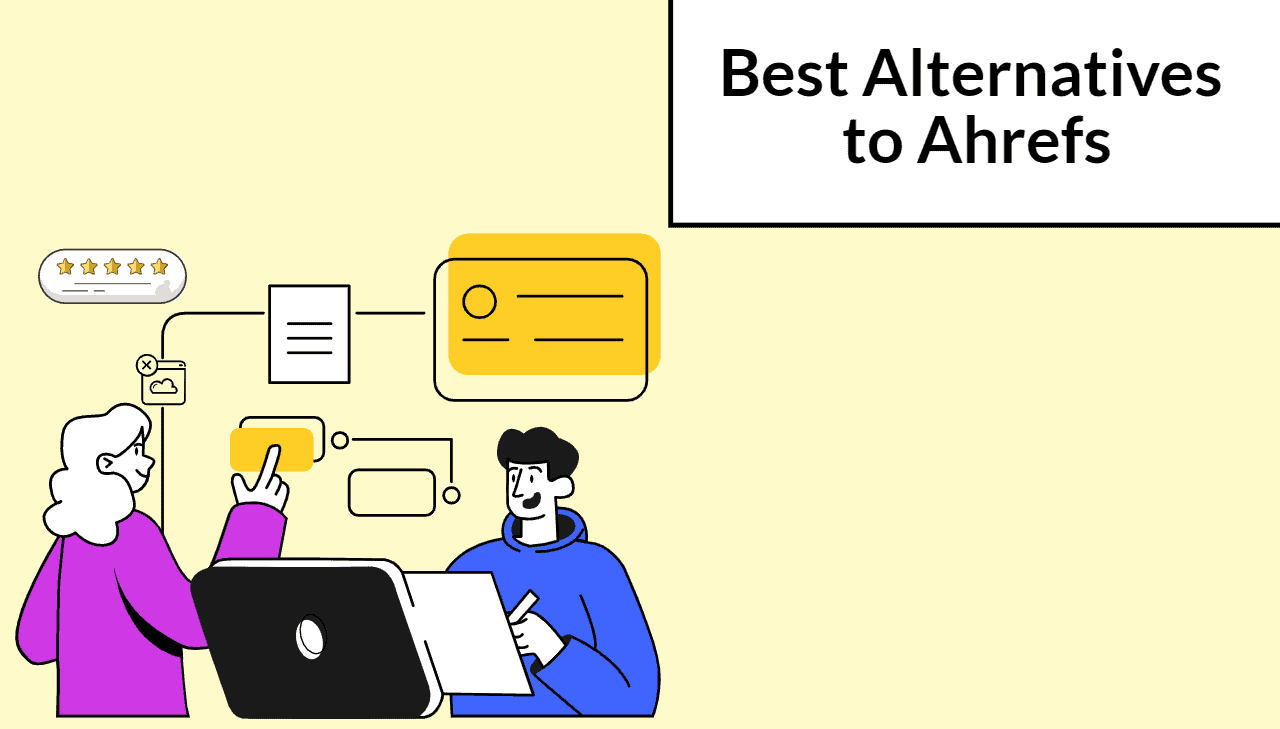 Top 11 Ahrefs Alternatives (Free & Paid) to Consider for 2021