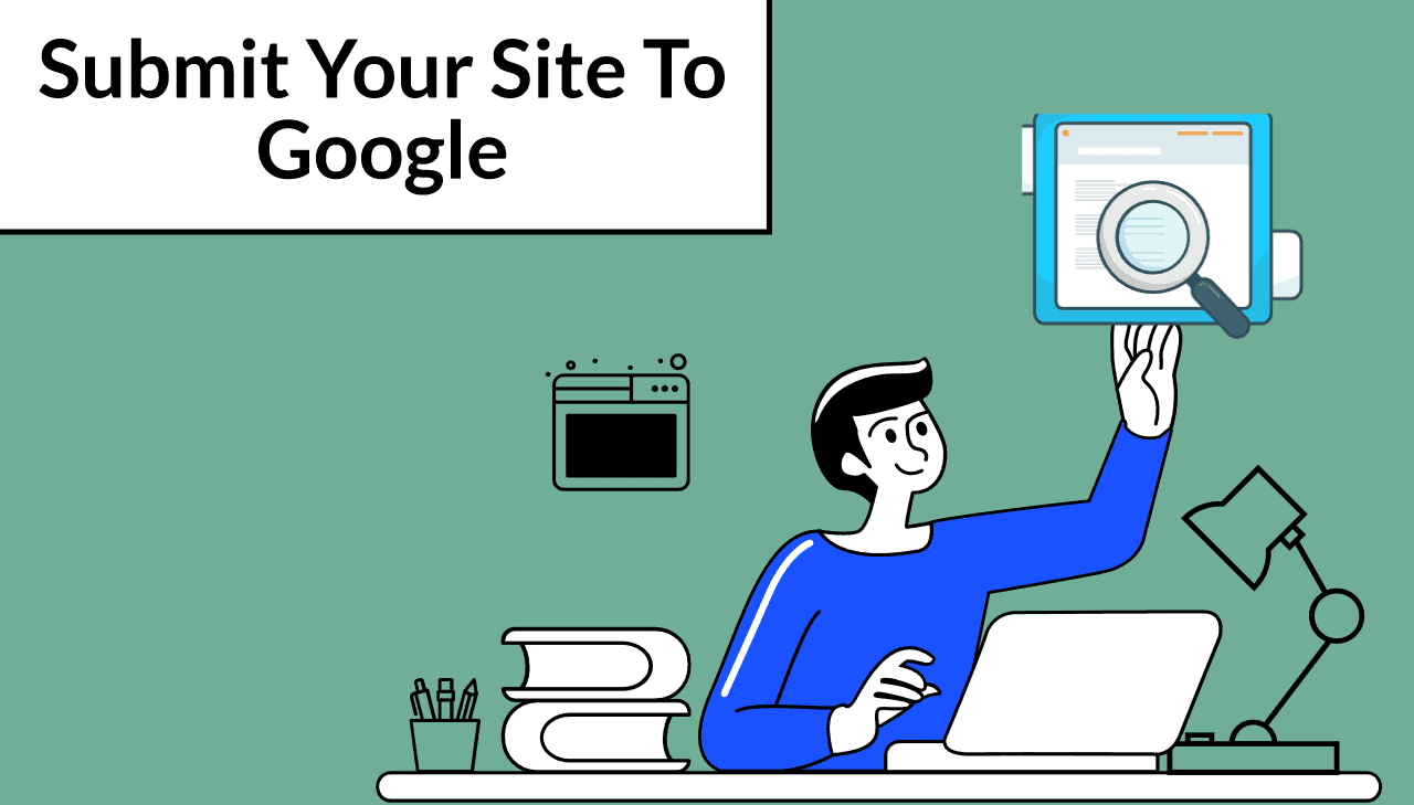 How To Submit A Site To Google In Less Than 5 Minutes