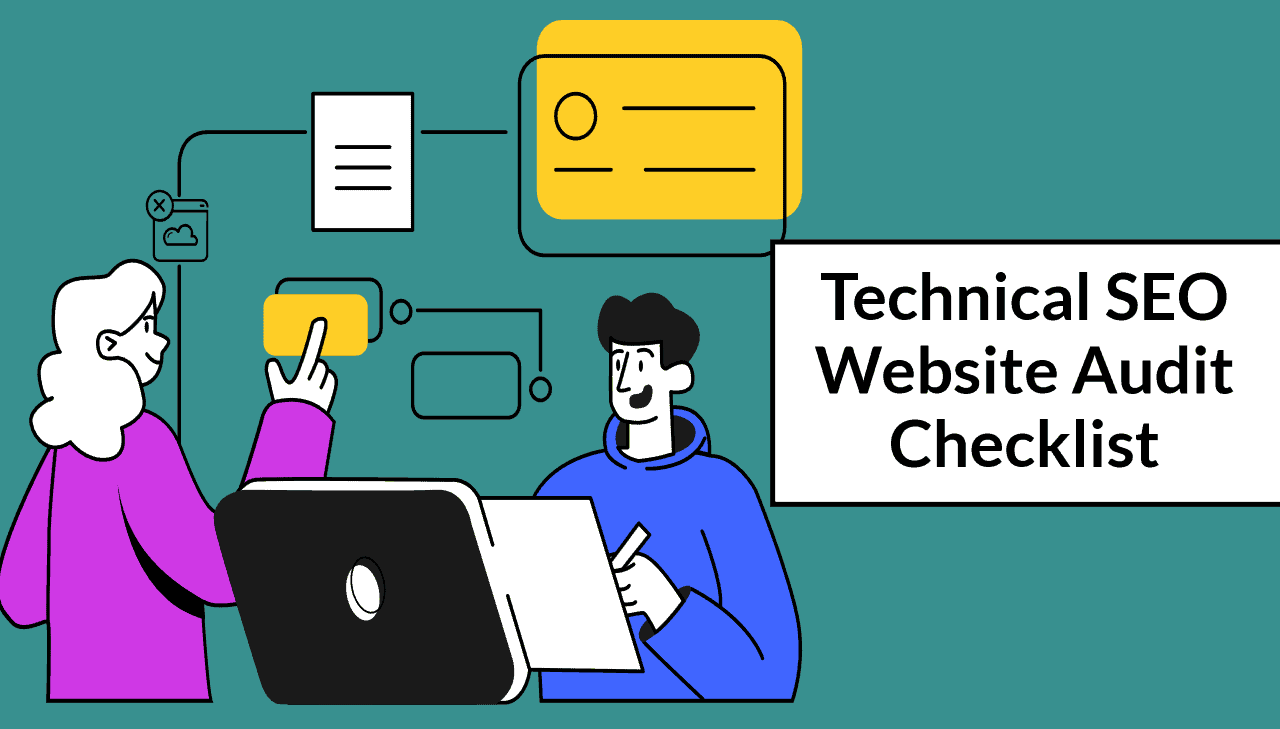 Technical SEO Website Audit Checklist (2021): The Ultimate Guide