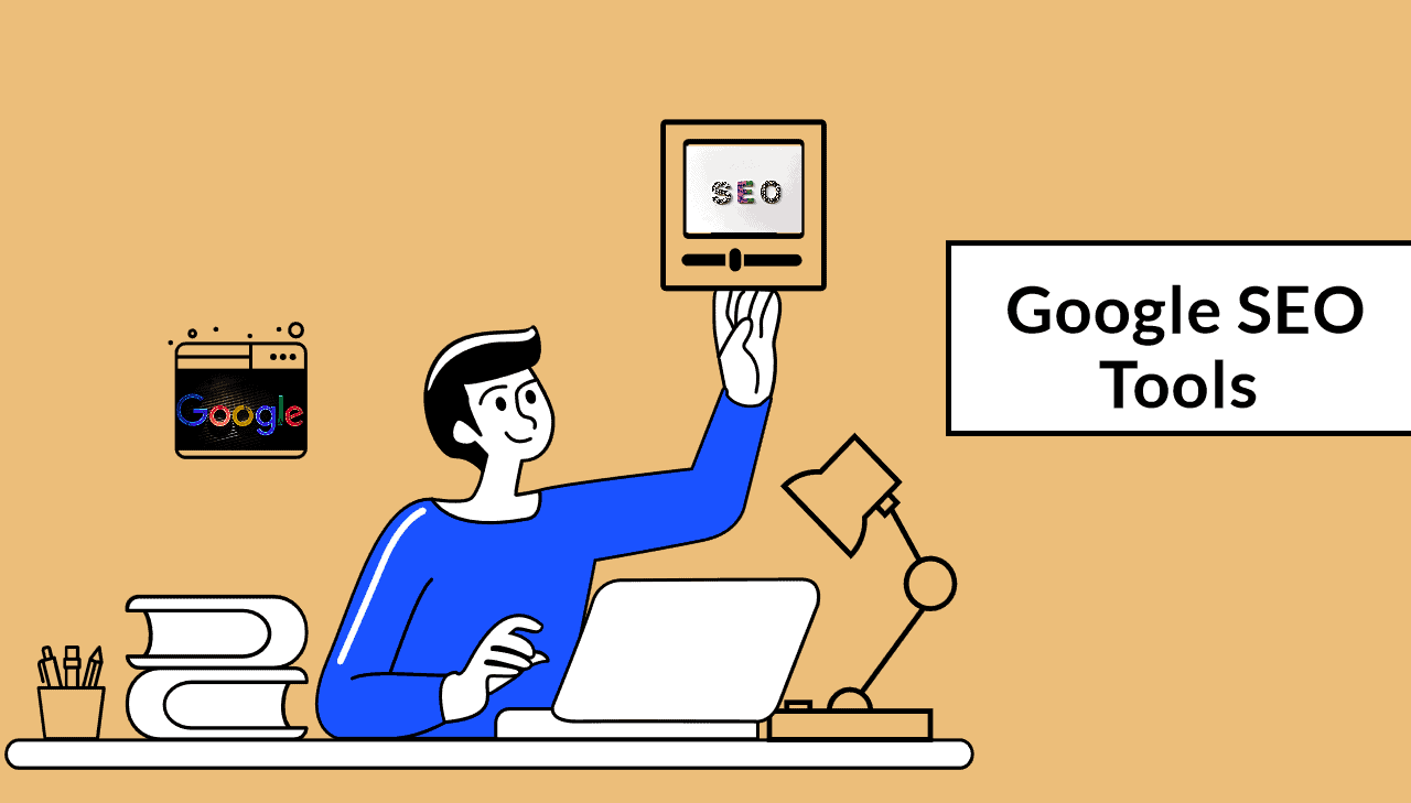 13 Google SEO Tools to Improve Your Digital Marketing Strategy in 2021
