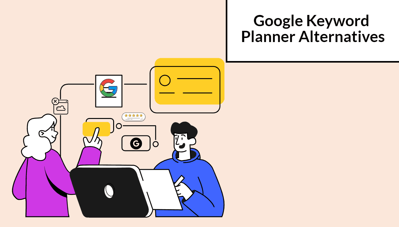 10 Google Keyword Planner Alternatives (Free and Paid) To Boost Your Organic Search Results in 2021