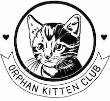 """...Orphan Kitten Club is on a mission to end the killing of neonatal kittens...We are building a safer world for the tiniest felines by rescuing them in our state-of-the-art kitten nursery, ending the cycle of reproduction through sterilization, and providing the world's first grant program targeted at saving neonatal kittens."""