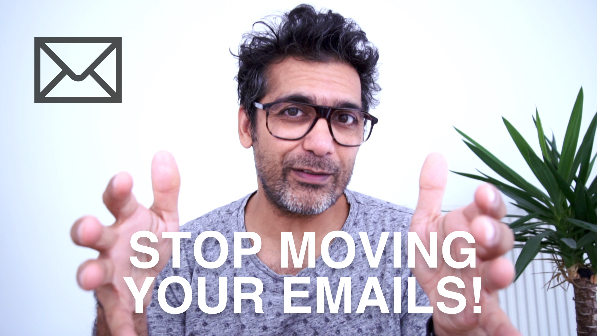 Stop moving your emails!