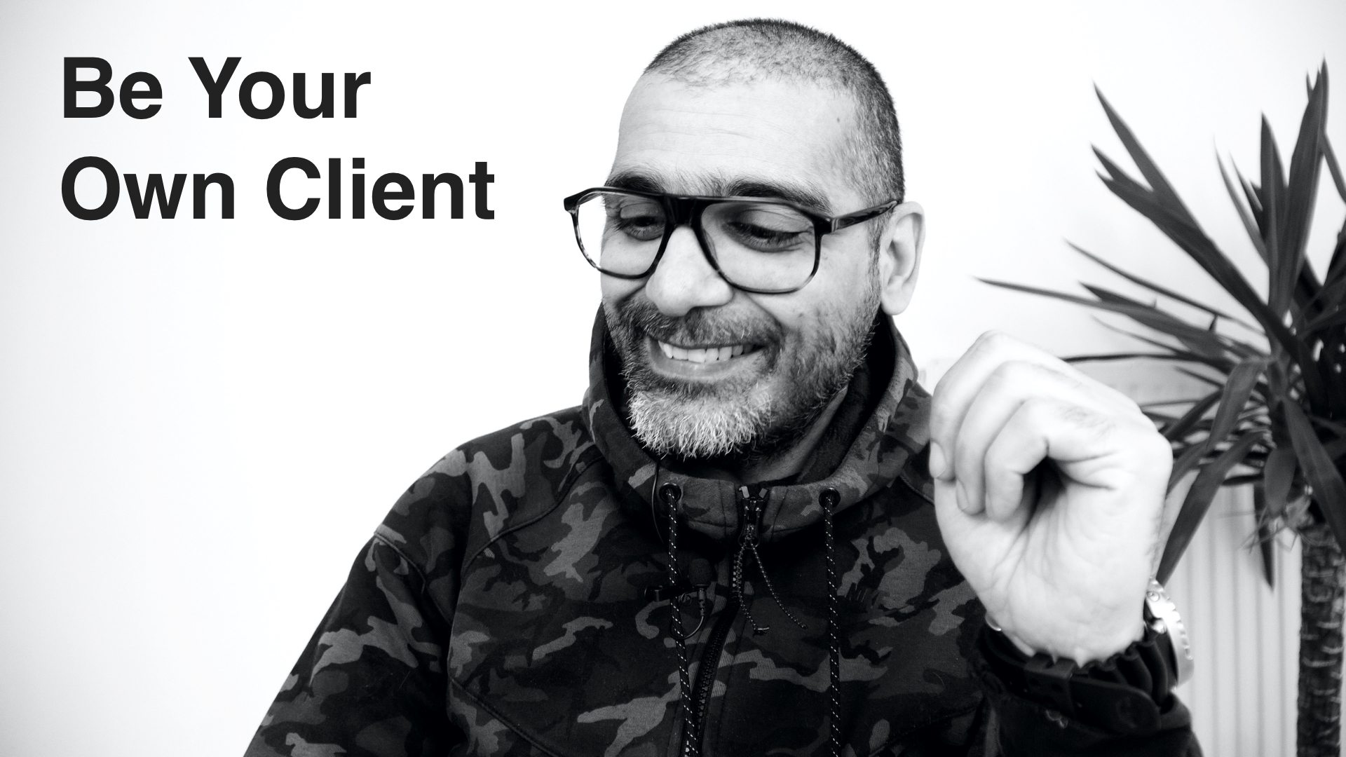 Be Your Own Client, Then Simplify