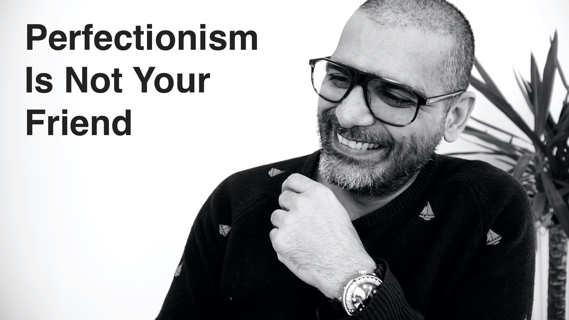 Perfectionism Is Not Your Friend