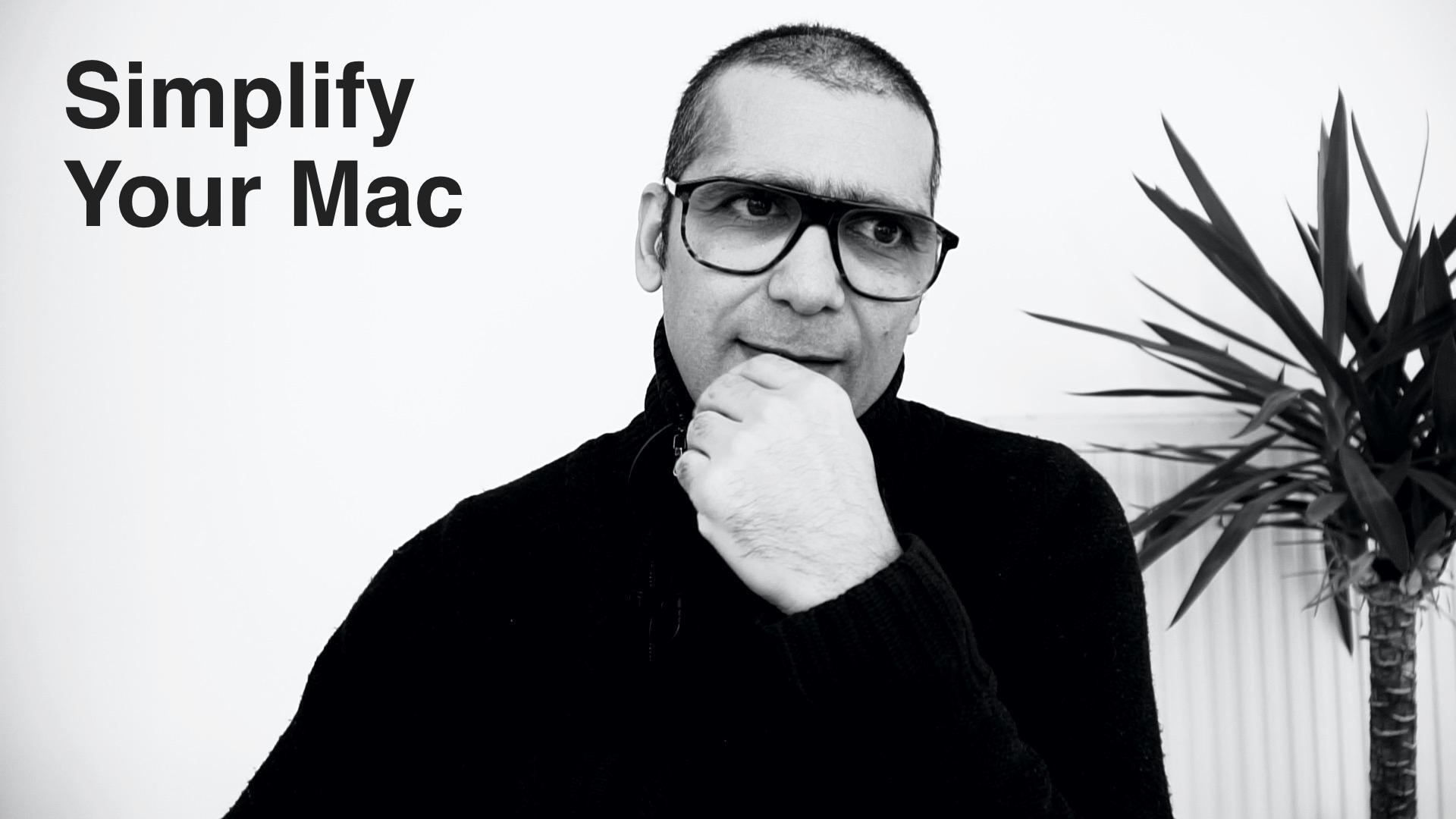 Simplify your Mac
