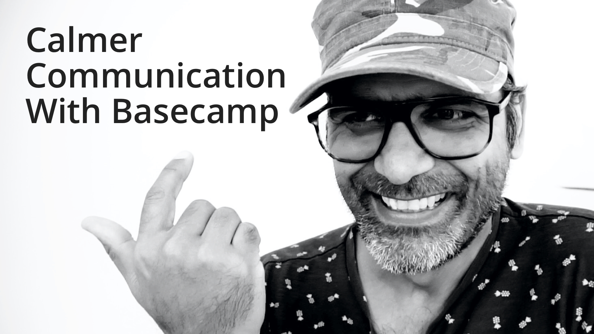 Calming your communication with Basecamp