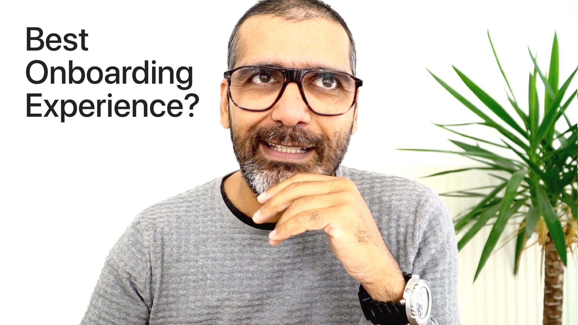 What was your best onboarding experience?