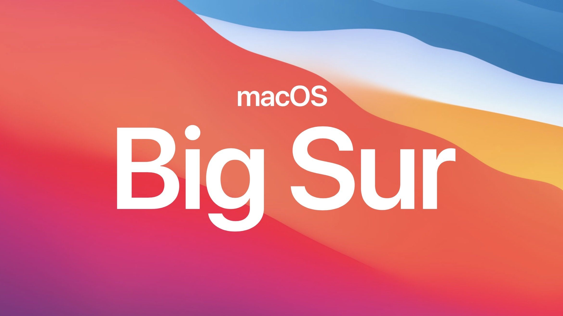 macOS Big Sur is being released today!