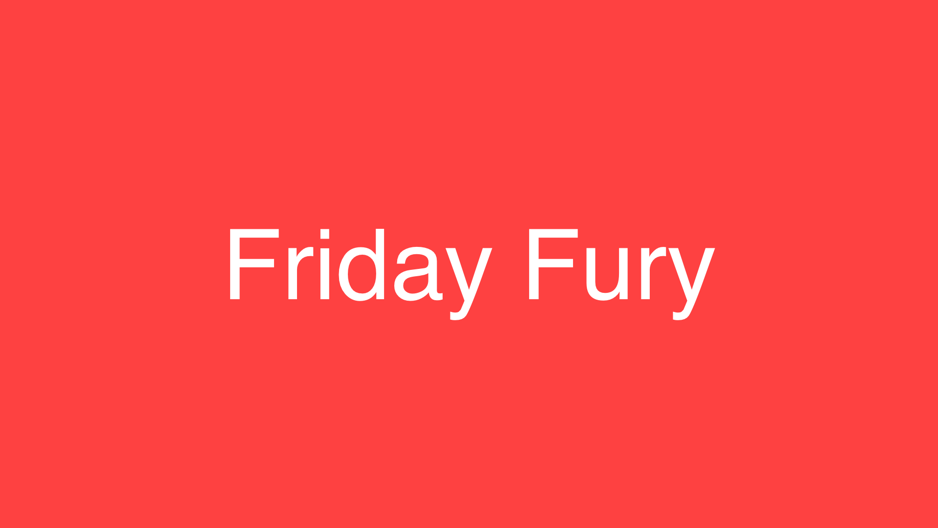 Friday Fury newsletter launch!