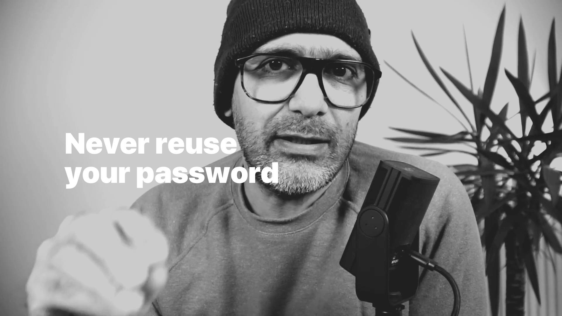 Never reuse your password