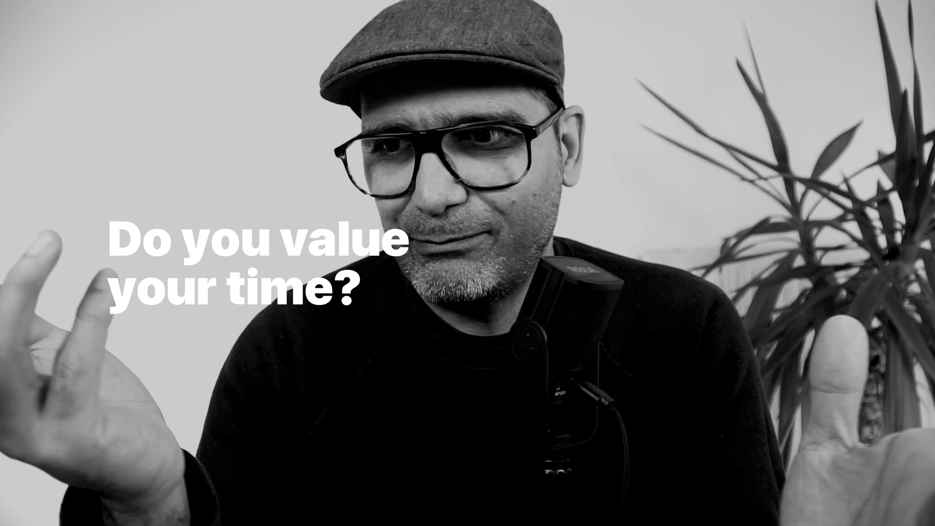 Do you value your time?