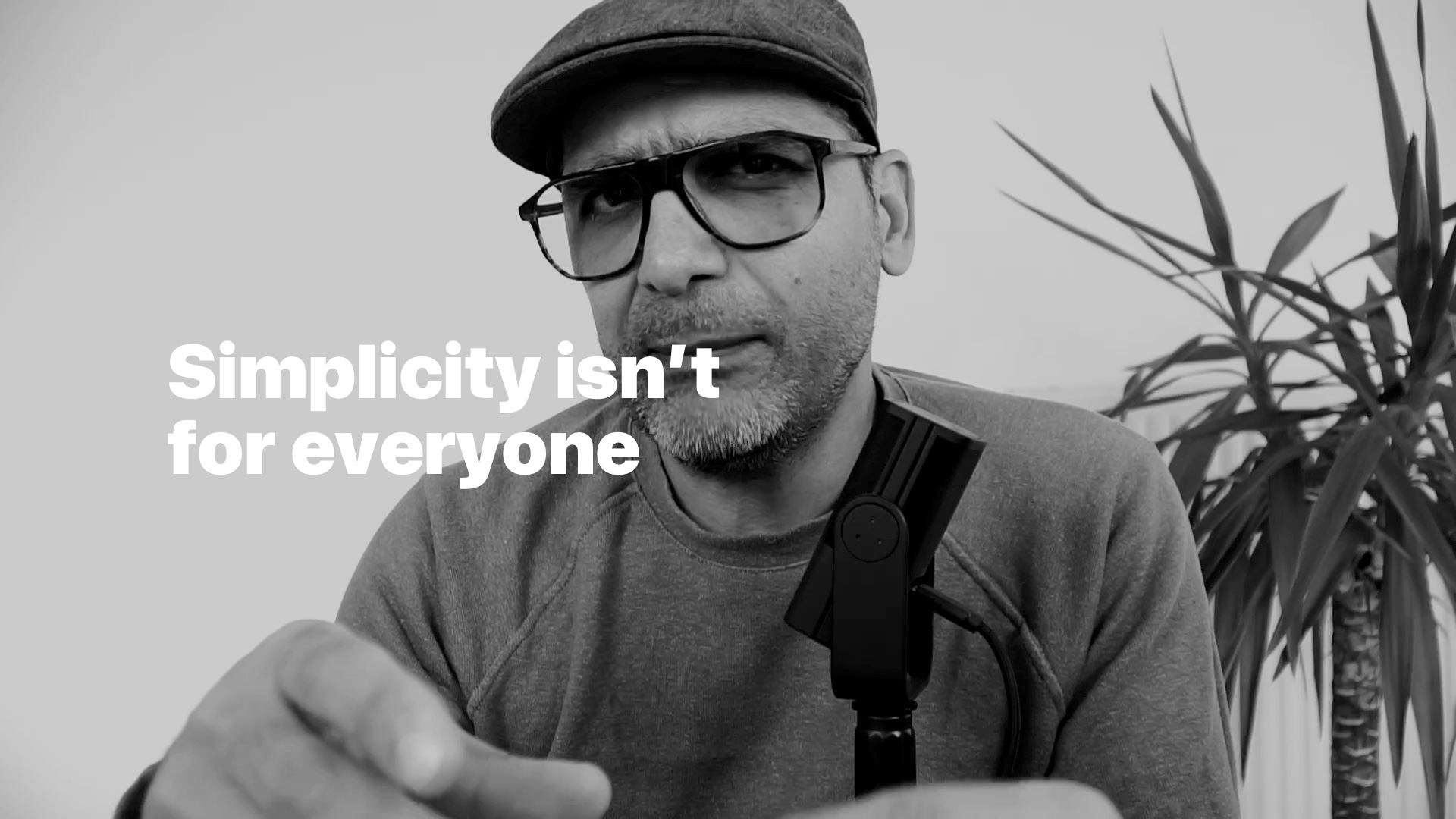 Simplicity isn't for everyone