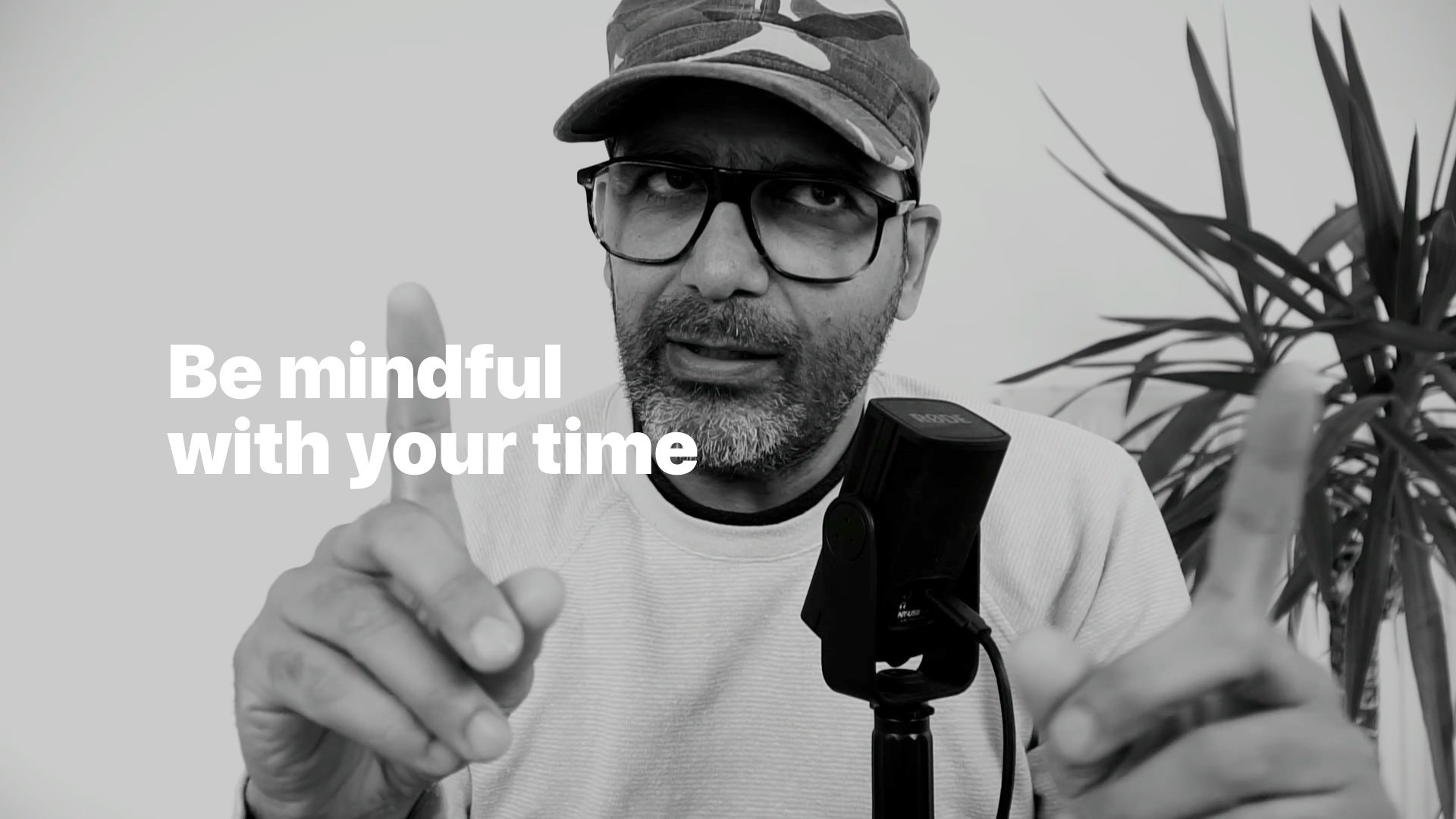Be mindful with your time