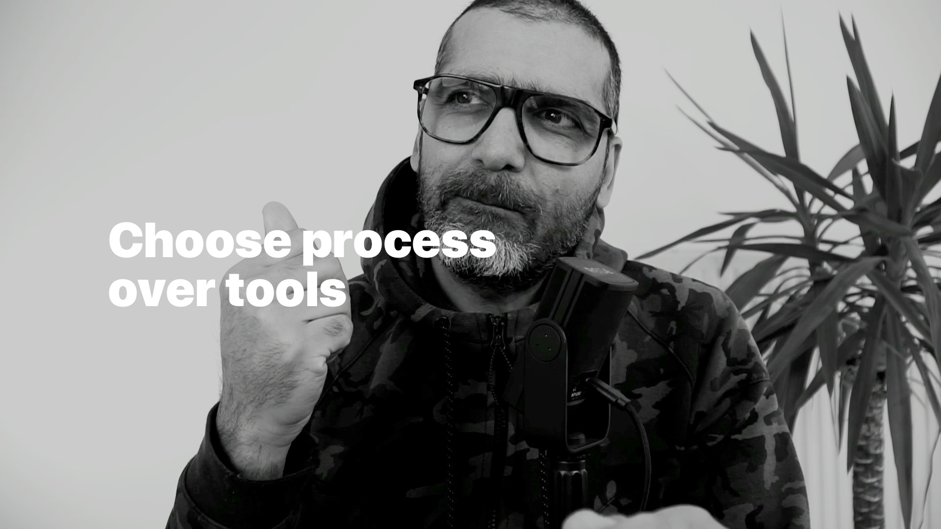 Choose process over tools