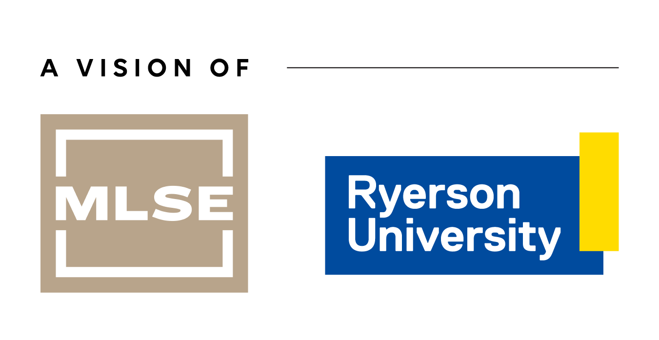 A Vision of MLSE + Ryerson University